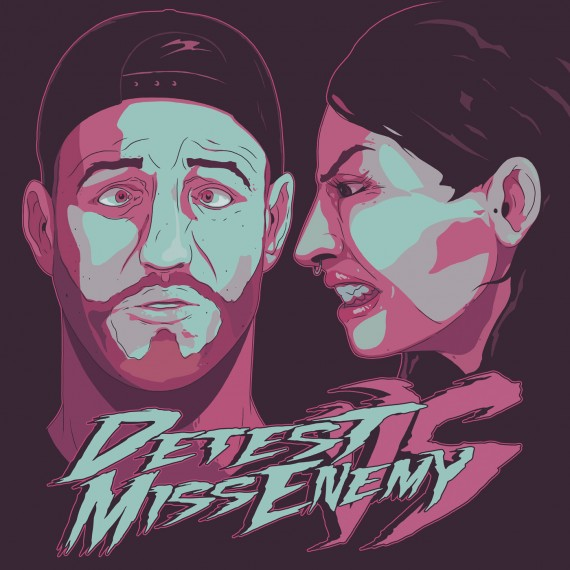 DETEST & MISS ENEMY***DON'T FUCK UP THE CULTURE EP