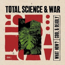 TOTAL SCIENCE & WAR***WHAT NOW?
