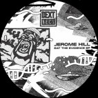 JEROME HILL***EAT THE EVIDENCE EP