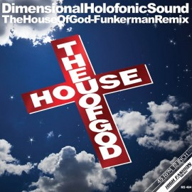 DHS***THE HOUSE OF GOD