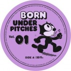 VARIOUS***BORN UNDER PITCHES VOL.01