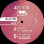JEFF THE FOOL***THE FOX EP
