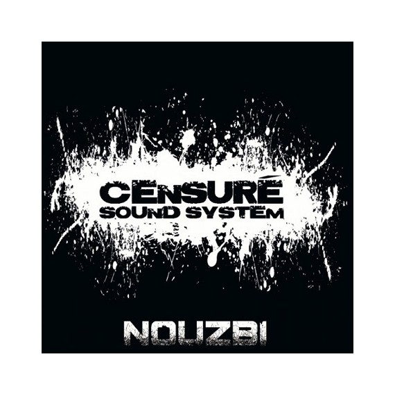 NOUZBI***CENSURE SOUND SYSTEM 01