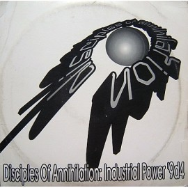 DISCIPLES OF ANNIHILATION***INDUSTRIAL POWER 9D4
