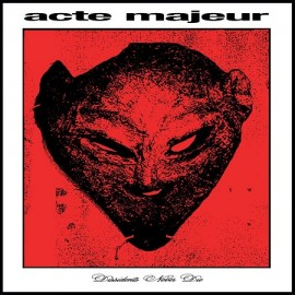 ACTE MAJEUR***DISSIDENTS NEVER DIE