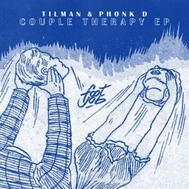 TILMAN / PHONK D***COUPLE THERAPY EP