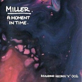 MILLER***A MOMENT IN TIME