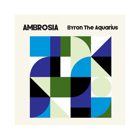 BYRON THE AQUARIUS***AMBROSIA