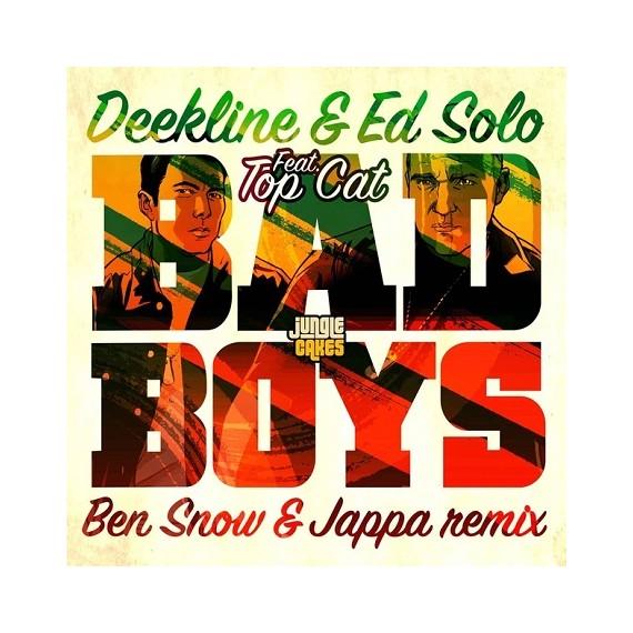 DEEKLINE  & ED SOLO***BAD BOYS