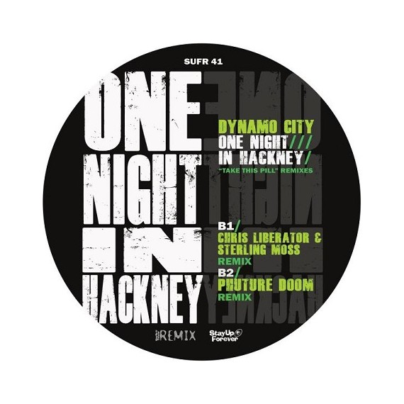 DYNAMO CITY***ONE NIGHT IN HACKNEY / TAKE THIS PILL REMIXES
