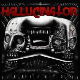 HALLUCINATOR***REJECTS EP
