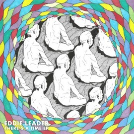 EDDIE LEADER***THERE'S A TIME EP
