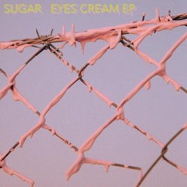 SUGAR***EYES CREAM EP