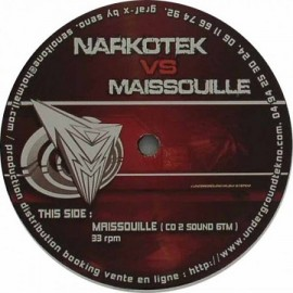 NARKOTEL VS MAISSOUILLE***