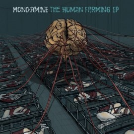 MONO-ANIME***THE HUMAN FARMING EP