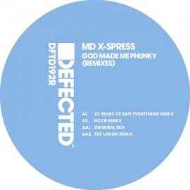 MD X SPRESS***GOD MADE ME PHUNKY (REMIXES)