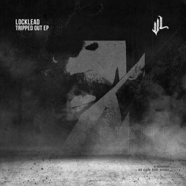 LOCKLEAD***TRIPPED OUT EP