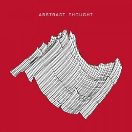 ABSTRACT THOUGHT***ABSTRACT THOUGHT EP