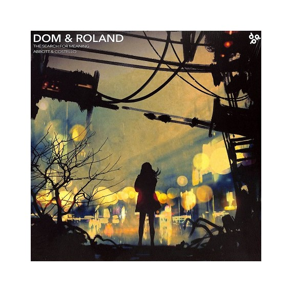 DOM & ROLAND***THE SEARCH FOR MEANING
