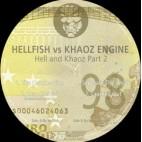 HELLFISH & KHAOZ ENGINE***HELL AND KHAOZ PART 2