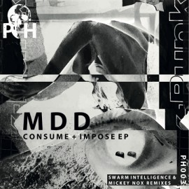 MDD***CONSUME & IMPOSE EP