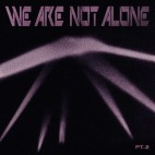 VARIOUS***WE ARE NOT ALONE PART 2