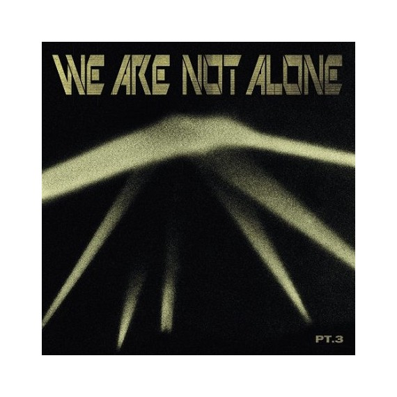 VARIOUS***WE ARE NOT ALONE PART 3