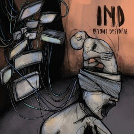 IND***BEYOND DYSTOPIA