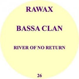 BASSA CLAN***RIVER OF NO RETURN