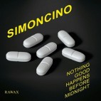 SIMONCINO***NOTHING GOOD HAPPENS BEFORE MIDNIGHT