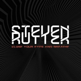 STEVEN RUTTER***CLOSE YOUR EYES AND BREATH