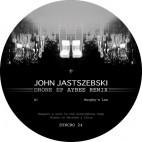 JOHN JASTSZEBSKI***DRONE EP