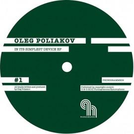 OLEG POLIAKOV***IN ITS SIMPLEST DEVICE EP