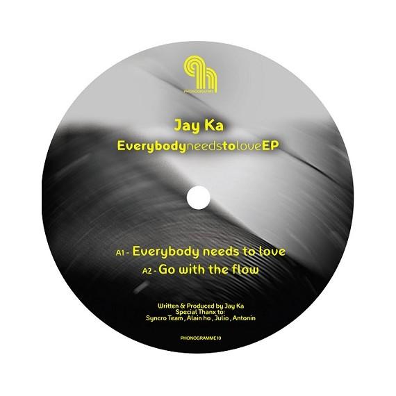 JAY KA***EVERYBODY NEED TO LOVE