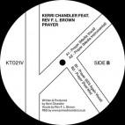 KERRI CHANDLER feat REV F.L BROWN***PRAYER